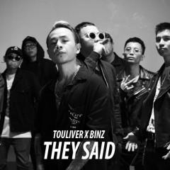 They Said - Touliver, Binz