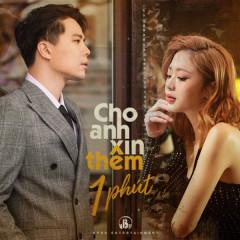 Cho Anh Xin Thêm 1 Phút - Trịnh Thăng Bình, Liz Kim Cương