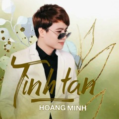 Tình Tan - Hoàng Minh