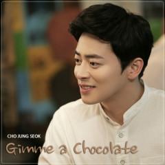 Gimme A Chocolate - Jo Jung Suk