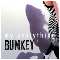 My Everything - Bumkey