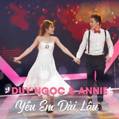 Yêu Em Dài Lâu - Duy Ngọc, Annie