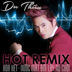 Hãy Nói Anh Nghe (Remix) - Du Thiên