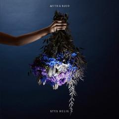 STYX HELIX - MYTH & ROID