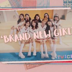 Brand New Girl - TWICE
