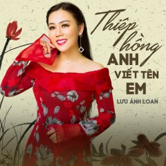Anh Hậu Phương Em Tiền Tuyến - Lưu Ánh Loan, Lê Sang