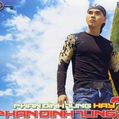 Đánh Rơi Tình Yêu - Phan Đinh Tùng