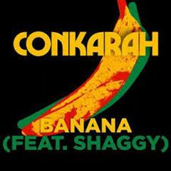 Banana (Minisiren Remix) - Conkarah, Shaggy