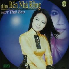 Thăm Bến Nhà Rồng - NSƯT Thái Bảo
