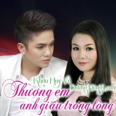 Ngày Xưa Anh Nói - Khưu Huy Vũ, Dương Hồng Loan