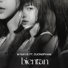 bientan - Mờ Naive, duongpham