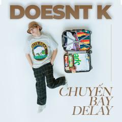 Chuyến Bay Delay - DOESNT.K