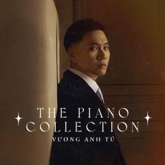 Tìm Được Một Nửa Hóa Ra Lại Chưa (Piano Version) - Vương Anh Tú