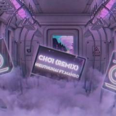 Chơi (Remix) - HIEUTHUHAI, MANBO
