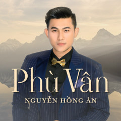 Phù Vân - Nguyễn Hồng Ân