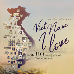 Việt Nam I Love (New Version) - Various Artists