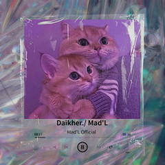 Daikher - Mad'L