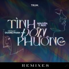 Tình Đơn Phương (Remix by Cukak) - Nguyên., KOO