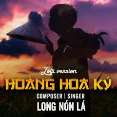 Hoàng Hoa Ký (Lofi Version) - Long Nón Lá