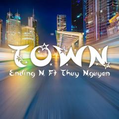 TOWN - Ending N, Thuy Nguyen
