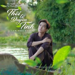Thôi Lỡ Duyên Tình - Lâm Hoài Phong