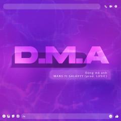 D.M.A (Prod. LUSIC) - Wang, Galaxyy