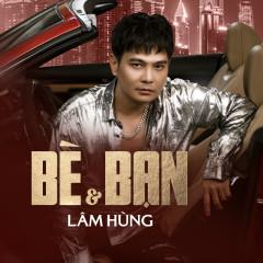 Bè Và Bạn - Lâm Hùng